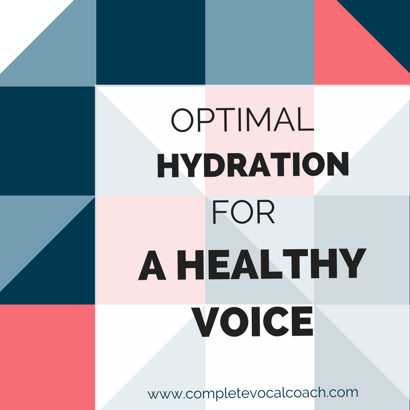 Optimal Hydration For A Healthy Voice